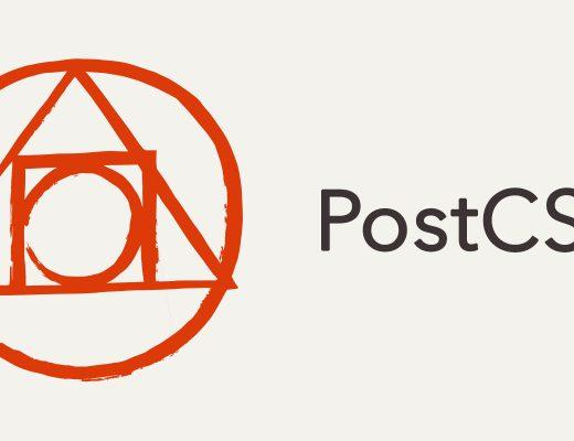Những gì bạn cần biết về PostCSS