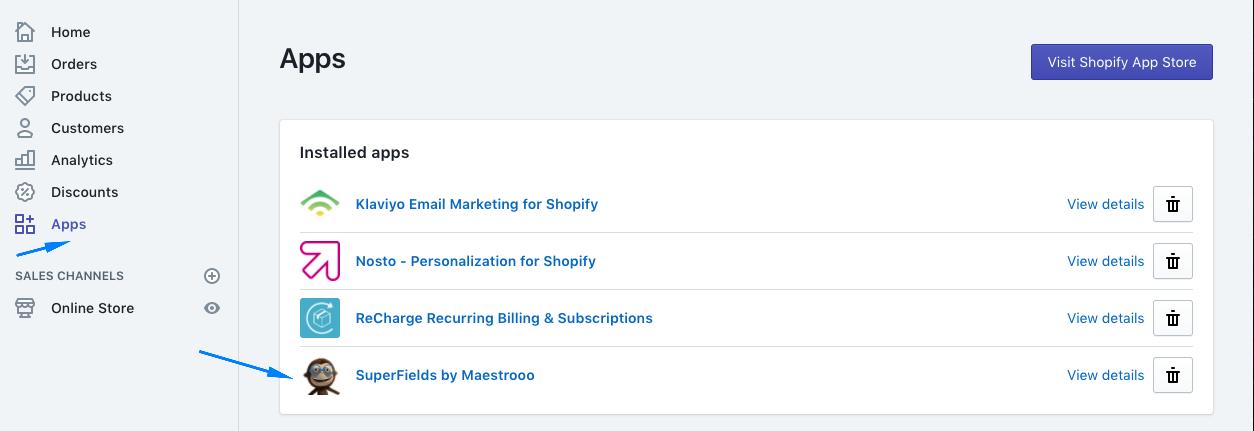 Truy cập vào Superfields từ menu Apps trong Shopify